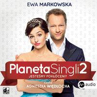 Planeta singli 2 - Ewa Markowska