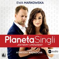 Planeta singli 1 - Ewa Markowska