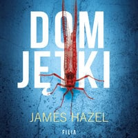 Dom Jętki - James Hazel