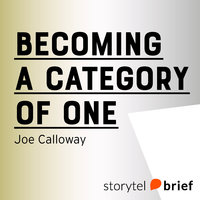 Becoming a Category of One - Joe Calloway