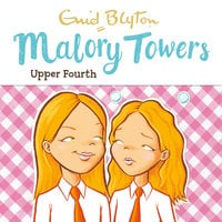 Upper Fourth - Enid Blyton