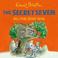 Well Done, Secret Seven: Book 3 - Enid Blyton