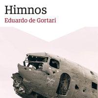 Himnos - Eduardo de Gortari