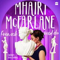 Från och med du - Mhairi McFarlane