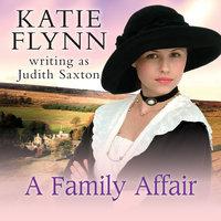 A Family Affair - Katie Flynn,Judith Saxton