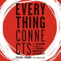 Everything Connects - Faisal Hoque