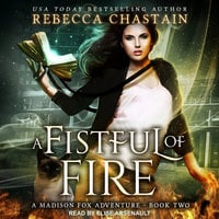 A Fistful of Fire - Rebecca Chastain
