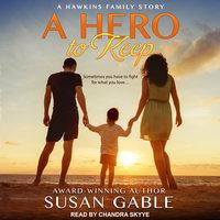 A Hero to Keep - Susan Gable
