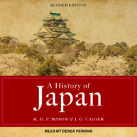 A History of Japan - J. G. Caiger,R. H. P. Mason