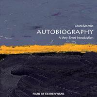 Autobiography - Laura Marcus