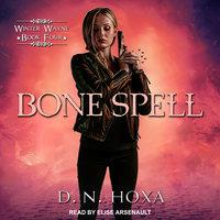Bone Spell - D.N. Hoxa