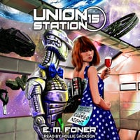 Career Night on Union Station - E.M. Foner