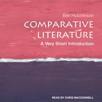 Comparative Literature - Ben Hutchinson