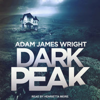 Dark Peak - Adam J. Wright