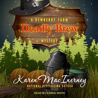 Deadly Brew - Karen MacInerney