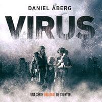 Virus - T1E01 - Daniel Åberg