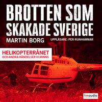Brotten som skakade Sverige, del 3 - Martin Borg