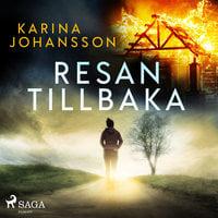 Resan tillbaka - Karina Johansson