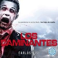 Los caminantes nº 01 - Carlos Sisí