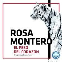 El peso del corazón - Rosa Montero