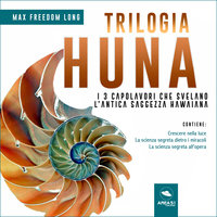 Trilogia Huna - Max Freedom Long