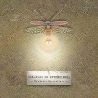 Cuaderno de entomología - Humberto Ballesteros