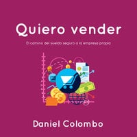 Quiero vender - Daniel Colombo
