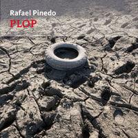 Plop - Rafael Pinedo