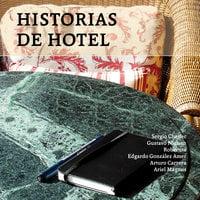 Historias de Hotel - Guido Indij