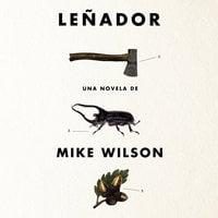 Leñador - Mike Wilson