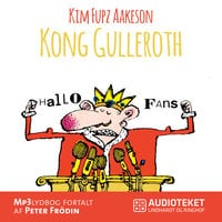 Kong Gulleroth - Fupz Aps