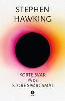 Korte svar på de store spørgsmål - Stephen Hawking
