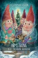 Armstrong og de forsvundne havenisser - Lillian Hartvigsen