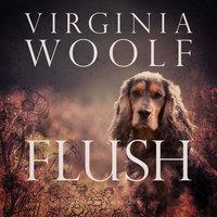 Flush - Virginia Woolf