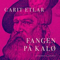 Fangen på Kalø - Carit Etlar