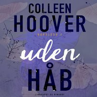 Uden håb - Colleen Hoover