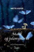 Malik og julemysteriet - Mette Kiefer
