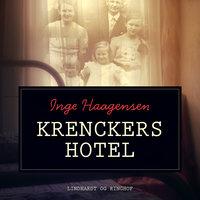 Krenckers Hotel - Inge Haagensen