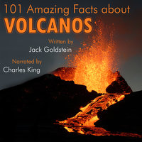 101 Amazing Facts about Volcanos - Jack Goldstein