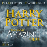 Harry Potter - The Most Amazing Quiz - Jack Goldstein