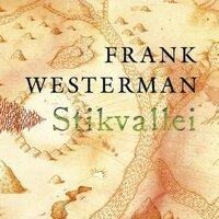 Stikvallei - Frank Westerman