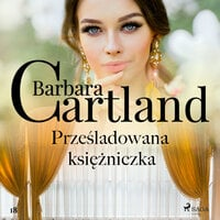 Prześladowana księżniczka - Barbara Cartland