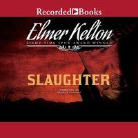 Slaughter - Elmer Kelton