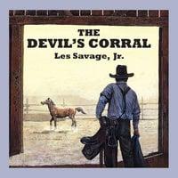 The Devil's Corral - Les Savage Jr.