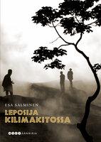 Leposija Kilimakitossa - Esa Salminen
