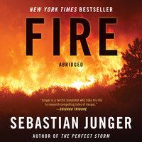 Fire - Sebastian Junger