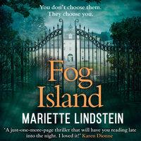Fog Island - Mariette Lindstein