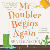 Mr Doubler Begins Again - Seni Glaister