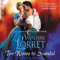 Ten Kisses to Scandal - Vivienne Lorret