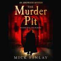 The Murder Pit - Mick Finlay